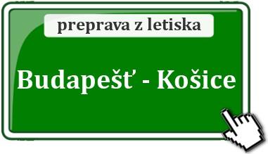 Transfer Budapešť - Košice a Východ Slovenska