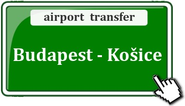 Airport Transfer / Taxi Budapest - Kosice